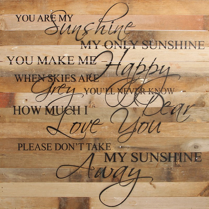 Natural Reclaimed Wood Wall Art You Are My Sunshine