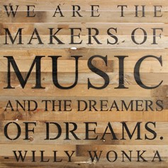 Natural Reclaimed Wood Wall Art: We are Makers of Music